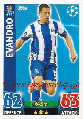 2015-16 - Topps UEFA Champions League Match Attax - N° 026 - EVANDRO (FC Porto)