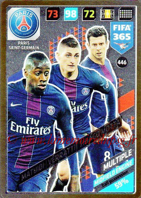 2017-18 - Panini FIFA 365 Cards - N° 446 - Blaise MATUIDI + Marco VERRATTI + Thiago MOTTA (Paris Saint-Germain) (Midfield Engine)