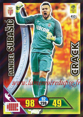 2017-18 - Panini Adrenalyn XL Ligue 1 - N° 453 - Danijel SUBASIC (Monaco) (Crack)