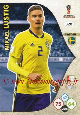 2018 - Panini FIFA World Cup Russia Adrenalyn XL - N° 328- Mikael LUSTIG (Suède)