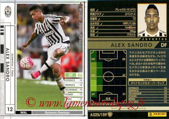 2015-16 - Panini WCCF - N° A025 - Alex SANDRO (Juventus FC)