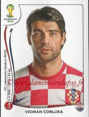 2014 - Panini FIFA World Cup Brazil Stickers - N° 055 - Vedran CORLUKA (Croatie)