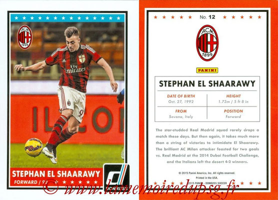 2015 - Panini Donruss Soccer - N° 012 - Stephan EL SHAARAWY (Milan AC)