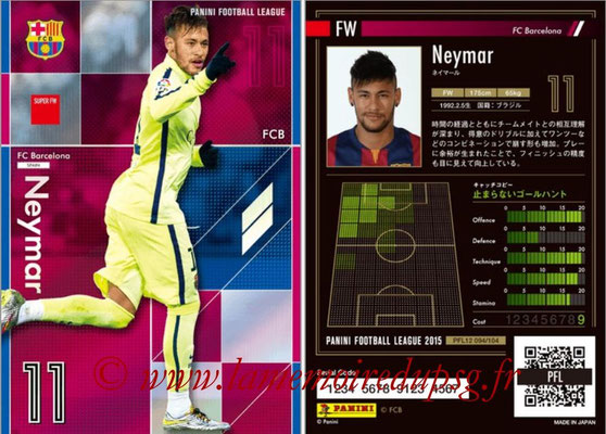 Panini Football League 2015 - PFL12 - N° 094 - NEYMAR (FC Barcelone) (Super FW)