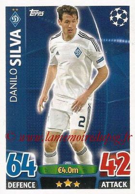 2015-16 - Topps UEFA Champions League Match Attax - N° 291 - Danilo SILVA (FC Dynamo Kiev)