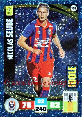 2016-17 - Panini Adrenalyn XL Ligue 1 - N° 386 - Nicolas SEUBE (Caen) (Idole)
