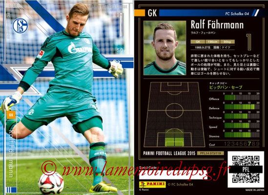 Panini Football League 2015 - PFL14 - N° 073 - Ralf FÄHRMANN (FC Schalke 04) (Star)