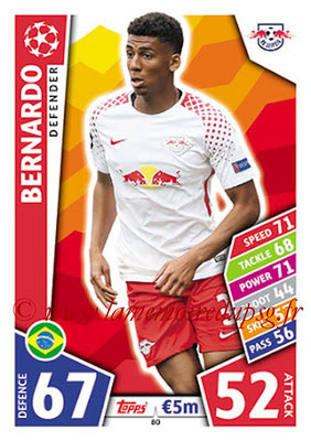 2017-18 - Topps UEFA Champions League Match Attax - N° 080 - BERNARDO (RB Leipzig)