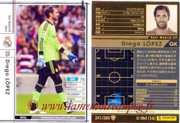 2013-14 - WCCF - N° 241 - Diego LOPEZ (Real Madrid CF)