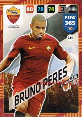 2017-18 - Panini FIFA 365 Cards - N° 234 - Bruno PERES (AS Roma)