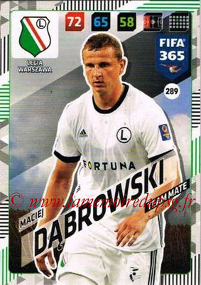 2017-18 - Panini FIFA 365 Cards - N° 289 - Maciej DABROWSKI (Legia Varsovie)
