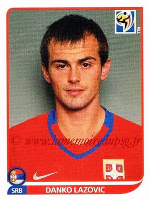 2010 - Panini FIFA World Cup South Africa Stickers - N° 314 - Danko LAZOVIC (Serbie)
