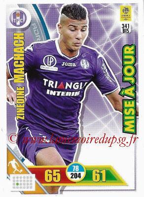 2017-18 - Panini Adrenalyn XL Ligue 1 - N° 341bis - Zinedine MACHACH (Toulouse) (Mise à jour)