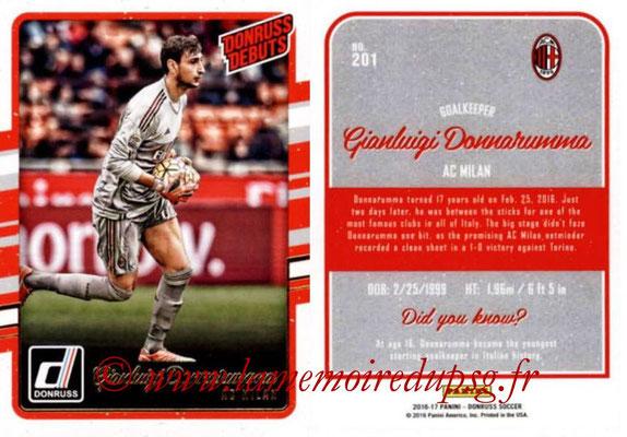 2016 - Panini Donruss Cards - N° 201 - Gianluigi DONNARUMMA (AC Milan) (Donruss Debuts)