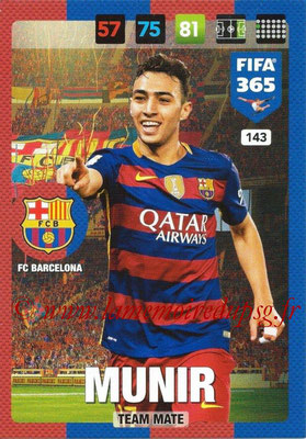 2016-17 - Panini Adrenalyn XL FIFA 365 - N° 143 - MUNIR (FC Barcelone)