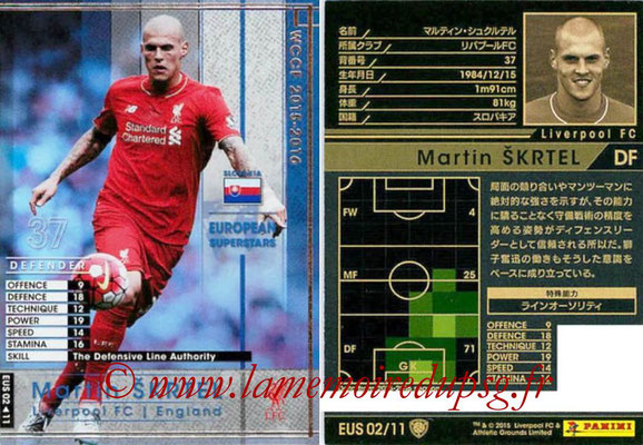 2015-16 - Panini WCCF - N° EUS02 - Martin SKRTEL (Liverpool FC) (European Superstars)
