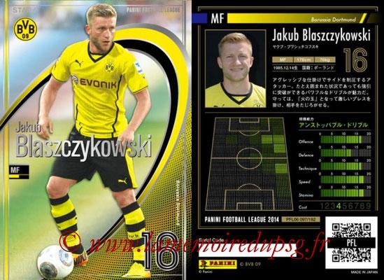Panini Football League 2014 - PFL06 - N° 097 - Jakub BLASZCZYKOWSKI (Borussia Dortmund) (Star +)