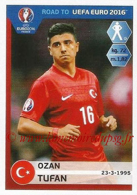 Panini Road to Euro 2016 Stickers - N° 374 - Ozan TUFAN (Turquie)