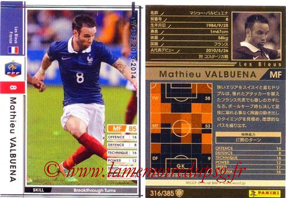 2013-14 - WCCF - N° 316 - Mathieu VALBUENA (France)