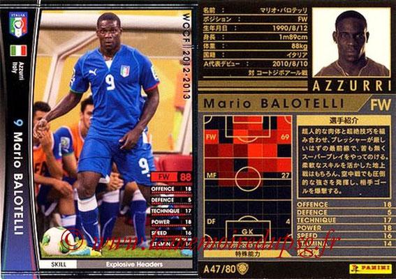 2012-13 - WCCF - N° A47 - Mario BALOTELLI (Italie)