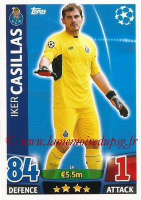2015-16 - Topps UEFA Champions League Match Attax - N° 019 - Iker CASILLAS (FC Porto)