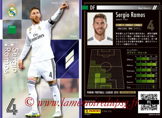 Panini Football League 2015 - PFL14 - N° 103 - Sergio RAMOS (Real Madrid CF) (Super DF)