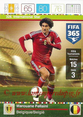 2015-16 - Panini Adrenalyn XL FIFA 365 - N° 328 - Marouane FELLAINI (Belgique) (International Star)