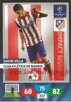 2013-14 - Adrenalyn XL champions League N° 264 - David VILLA (Club Atletico de Madrid) (Impact Signing)