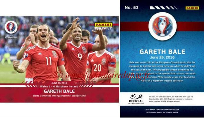 Panini Instant Euro 2016 - N° 053 - Gareth BALE