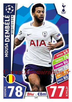 2017-18 - Topps UEFA Champions League Match Attax - N° 139 - Mousa DEMBELE (Tottenham Hotspur)