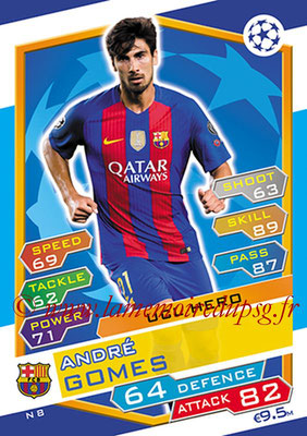 2016-17 - Topps UEFA Champions League Match Attax - N° N8 - André GOMES (FC Barcelone) (UCL Hero) (Nordic Edition)