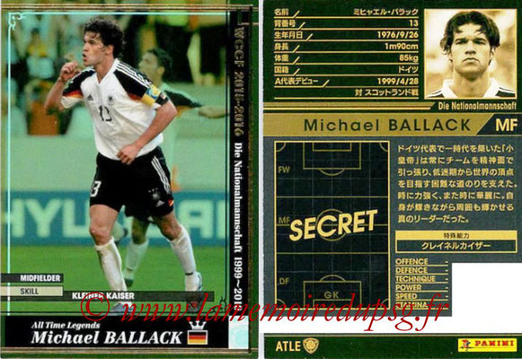 2015-16 - Panini WCCF - N° ATLE13 - Michael BALLACK (Allemagne) (All time Legends)