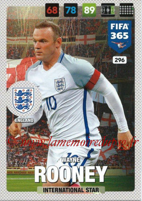 2016-17 - Panini Adrenalyn XL FIFA 365 - N° 296 - Wayne ROONEY (Angleterre) (International Star)