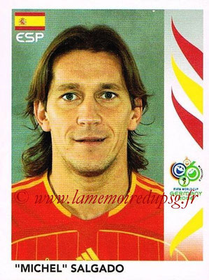 2006 - Panini FIFA World Cup Germany Stickers - N° 537 - Michel SALGADO (Espagne)