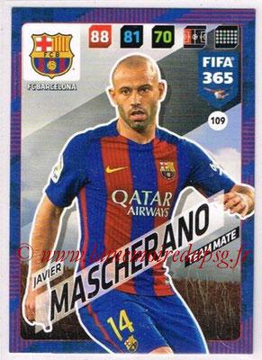 2017-18 - Panini FIFA 365 Cards - N° 109 - Javier MASCHERANO (FC Barcelone)