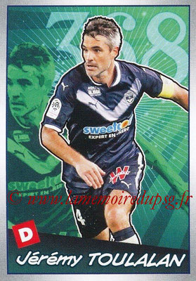 2017-18 - Panini Ligue 1 Stickers - N° 527 - Jérémy TOULALAN (Bordeaux) (Choc des Experts)