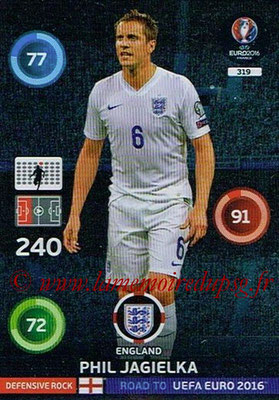 Panini Road to Euro 2016 Cards - N° 319 - Phil JAGIELKA (Angleterre) (Defensive Rock)