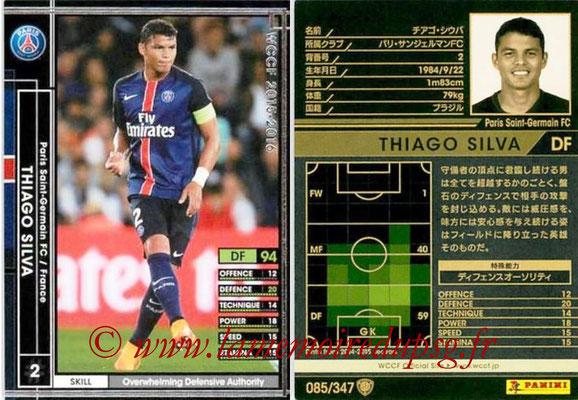 2015-16 - Panini WCCF - N° 085 - Thiago SILVA (Paris Saint-Germain)