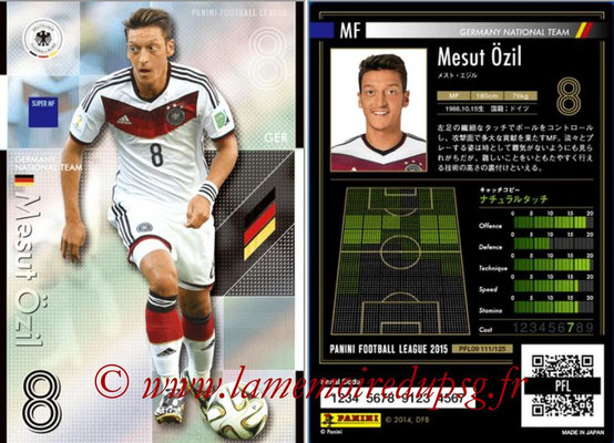 Panini Football League 2015 - PFL09 - N° 111 - Mesut ÖZIL (Allemagne) (Super MF)