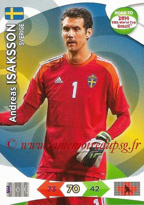 2014 - Panini Road to FIFA World Cup Brazil Adrenalyn XL - N° 166 - Andreas ISAKSSON (Suède)