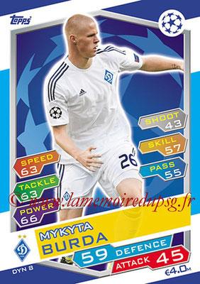 2016-17 - Topps UEFA Champions League Match Attax - N° DYN8 - Mykyta BURDA (FC Dynamo Kiev)