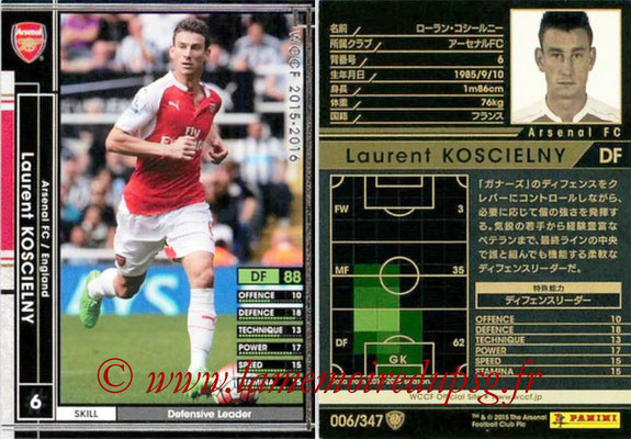 2015-16 - Panini WCCF - N° 006 - Laurent KOSCIELNY (Arsenal FC)