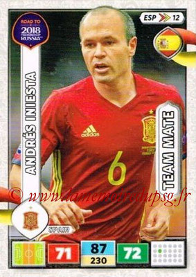 2018 - Panini Road to FIFA World Cup Russia Adrenalyn XL - N° ESP12 - Andrés INIESTA (Espagne)