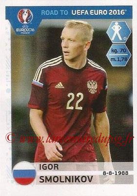 Panini Road to Euro 2016 Stickers - N° 262 - Igor SMOLNIKOV (Russie)