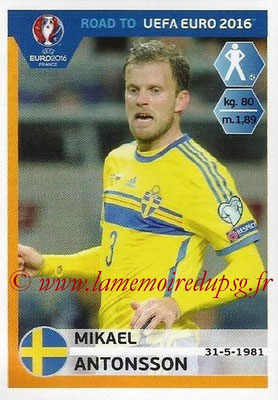 Panini Road to Euro 2016 Stickers - N° 340 - Mikael ANTONSSON (Suède)