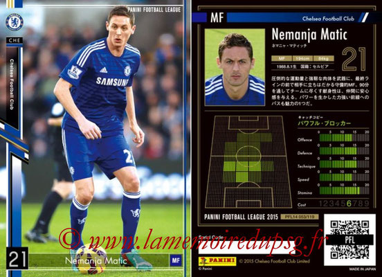 Panini Football League 2015 - PFL14 - N° 053 - Nemanja MATIC (Chelsea FC)
