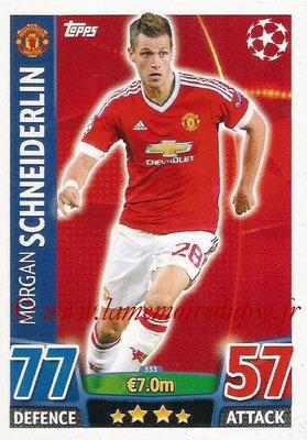 2015-16 - Topps UEFA Champions League Match Attax - N° 333 - Morgan SCHNEIDERLIN (Manchester United)