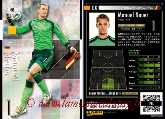 Panini Football League 2015 - PFL09 - N° 107 - Manuel NEUER (Allemagne) (Super GK)