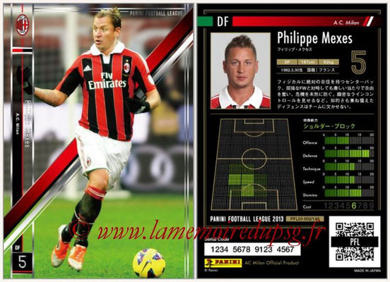 Panini Football League 2013 - PFL03 - N° 002 - Philippe Mexes (Milan AC)