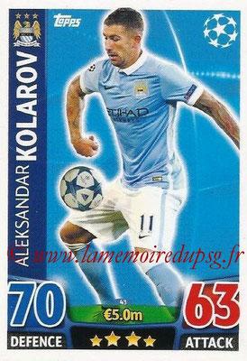 2015-16 - Topps UEFA Champions League Match Attax - N° 043 - Aleksandar KOLAROV (Manchester City FC)
